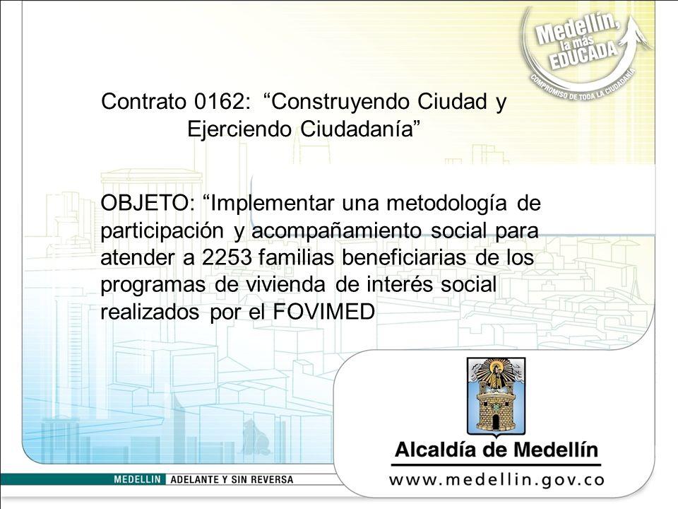 Contrato 0162: Construyendo Ciudad y Ejerciendo Ciudadanía