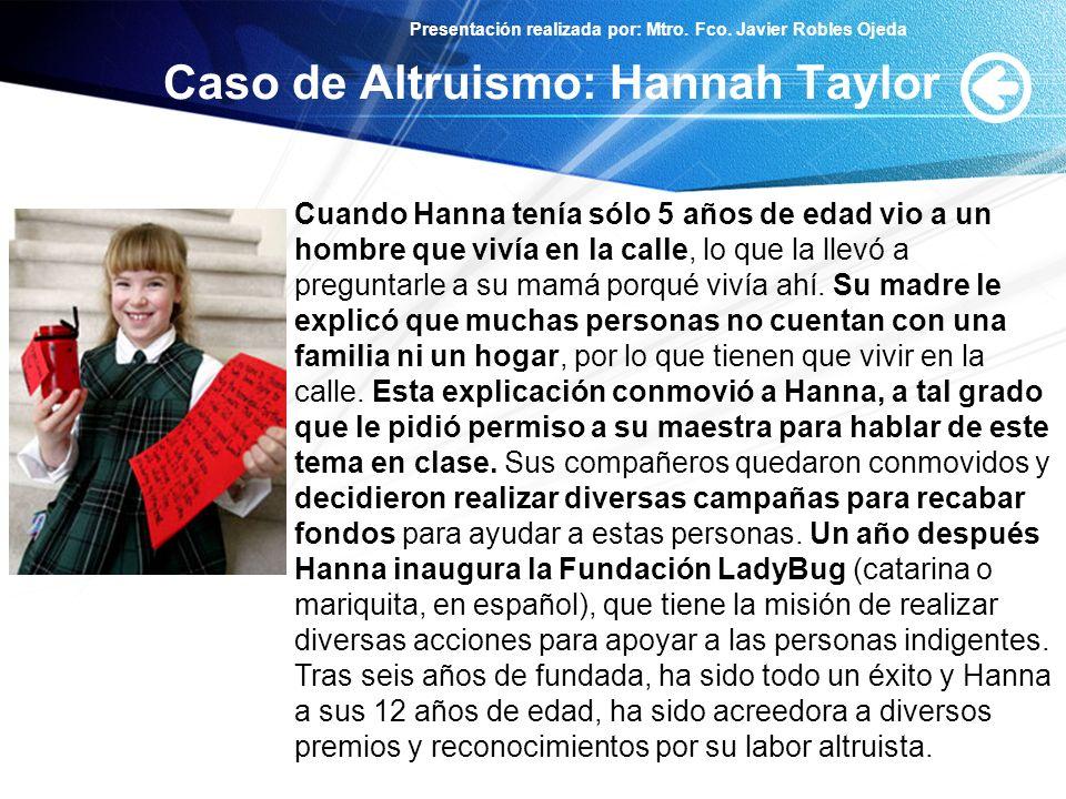 Caso de Altruismo: Hannah Taylor