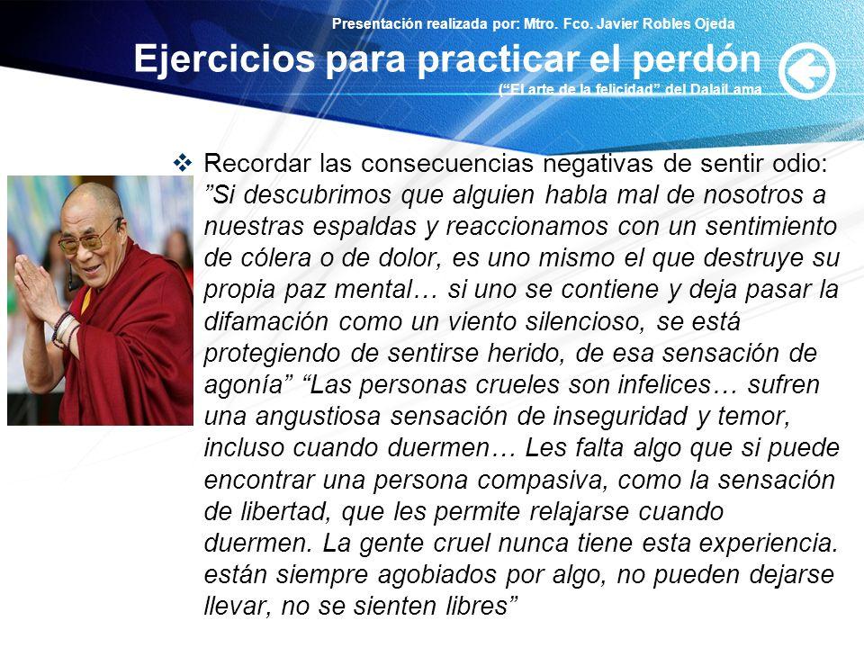 Ejercicios para practicar el perdón ( El arte de la felicidad del DalaiLama