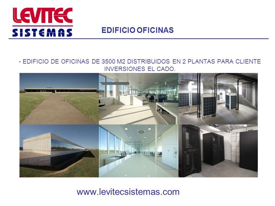 EDIFICIO OFICINAS www.levitecsistemas.com