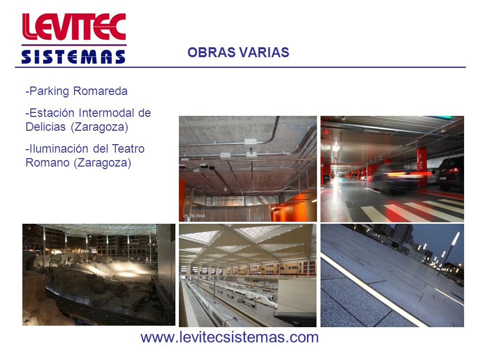 www.levitecsistemas.com OBRAS VARIAS Parking Romareda