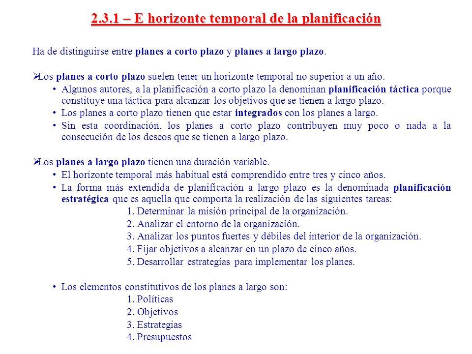 2.3.1 – E horizonte temporal de la planificación