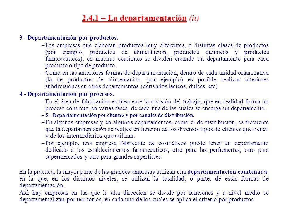 2.4.1 – La departamentación (ii)