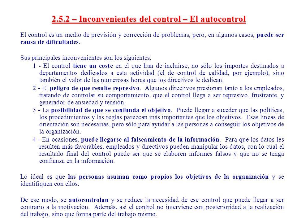 2.5.2 – Inconvenientes del control – El autocontrol