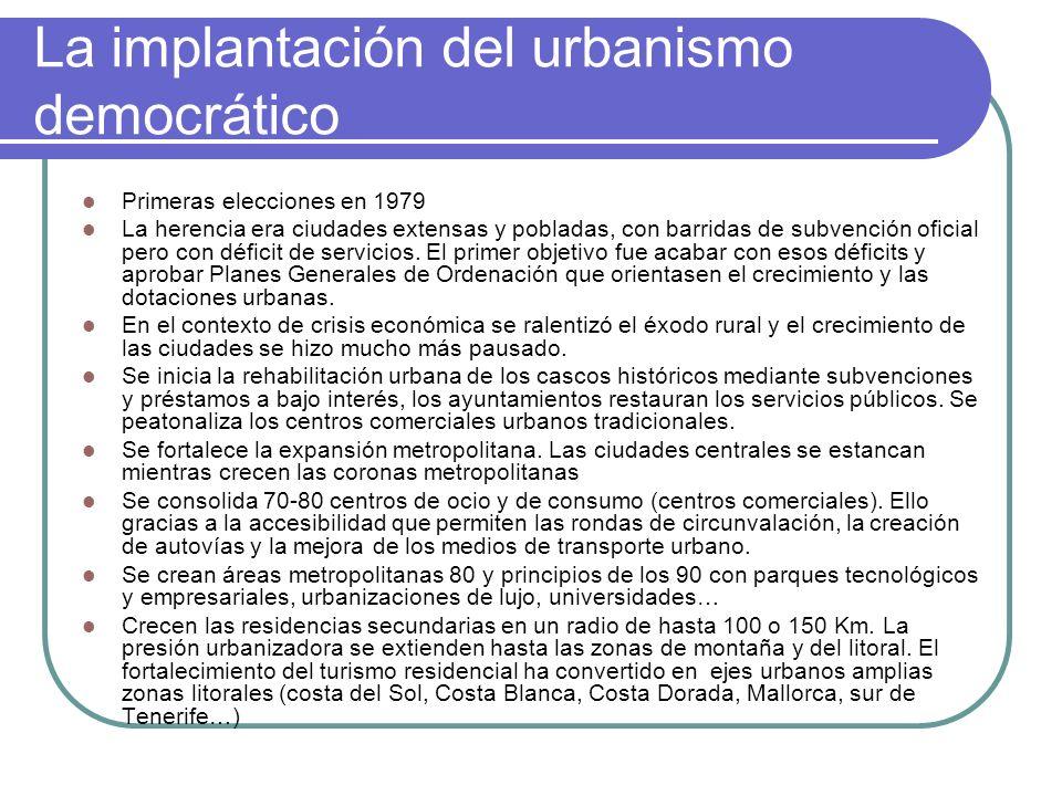 La implantación del urbanismo democrático