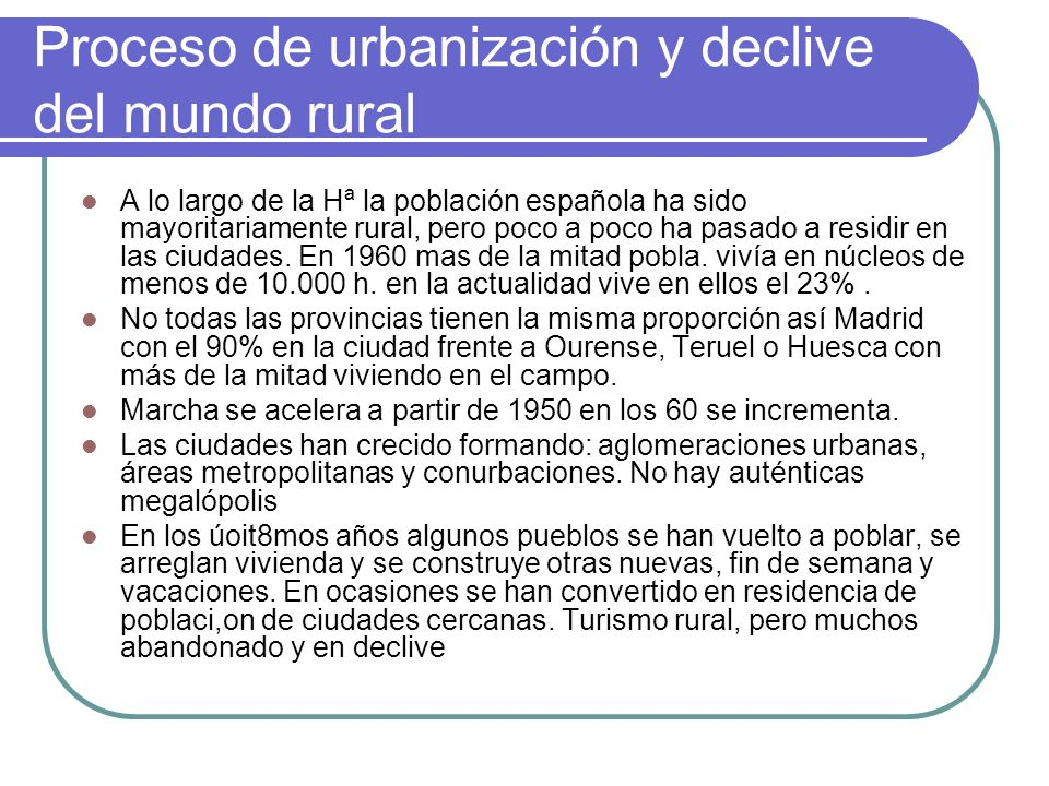 Proceso de urbanización y declive del mundo rural