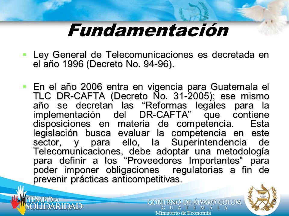 Fundamentación Ley General de Telecomunicaciones es decretada en el año 1996 (Decreto No. 94-96).
