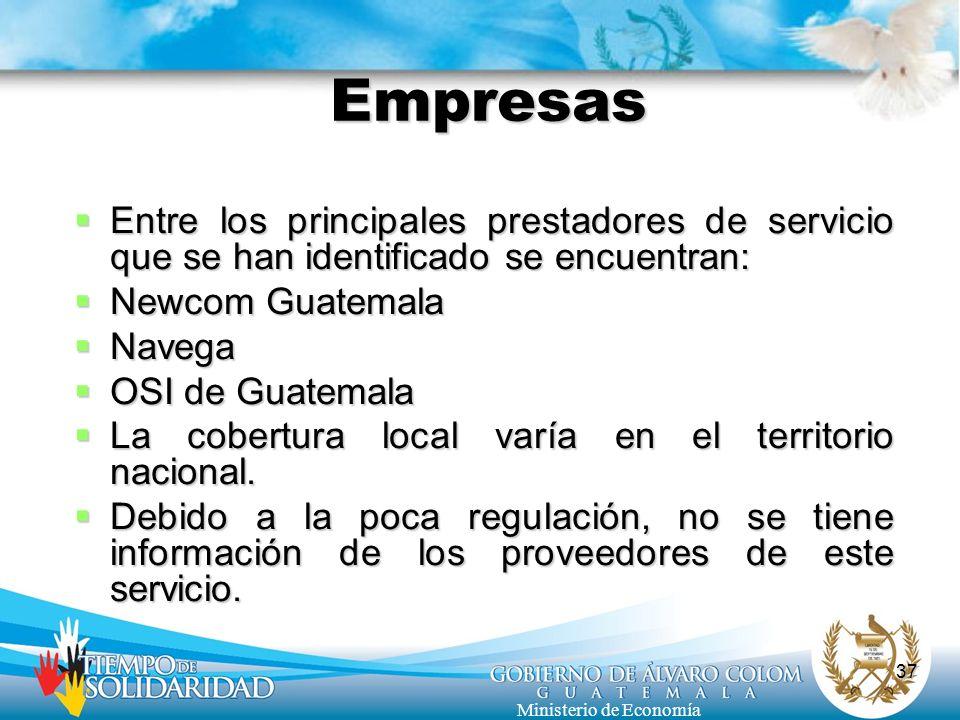 Empresas Entre los principales prestadores de servicio que se han identificado se encuentran: Newcom Guatemala.