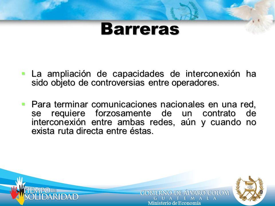 Barreras La ampliación de capacidades de interconexión ha sido objeto de controversias entre operadores.