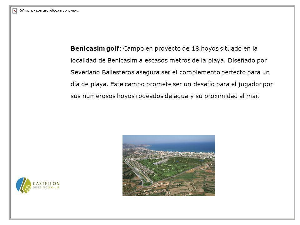 Benicasim golf: Campo en proyecto de 18 hoyos situado en la localidad de Benicasim a escasos metros de la playa.
