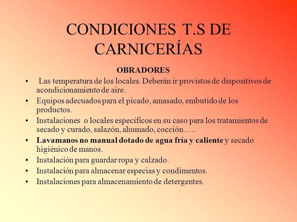 CONDICIONES T.S DE CARNICERÍAS