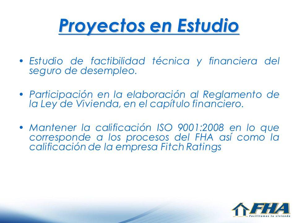 Proyectos en Estudio Estudio de factibilidad técnica y financiera del seguro de desempleo.