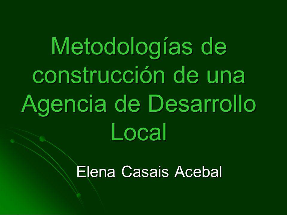 Metodologías de construcción de una Agencia de Desarrollo Local