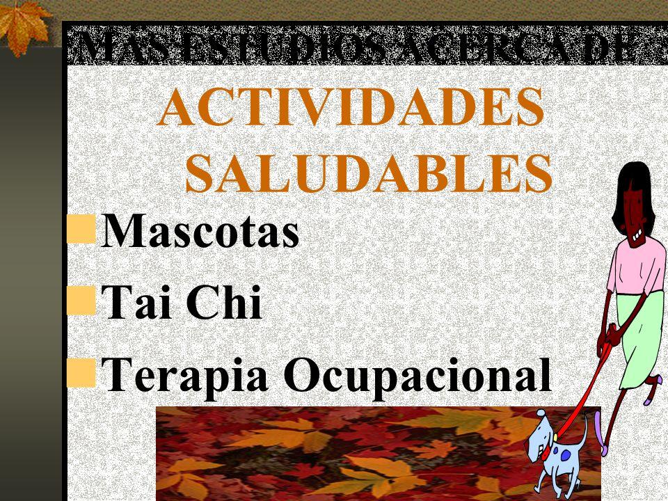 MÁS ESTUDIOS ACERCA DE ACTIVIDADES SALUDABLES