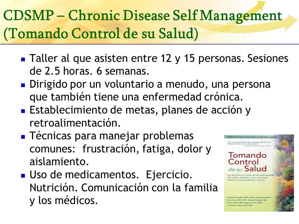 CDSMP – Chronic Disease Self Management (Tomando Control de su Salud)