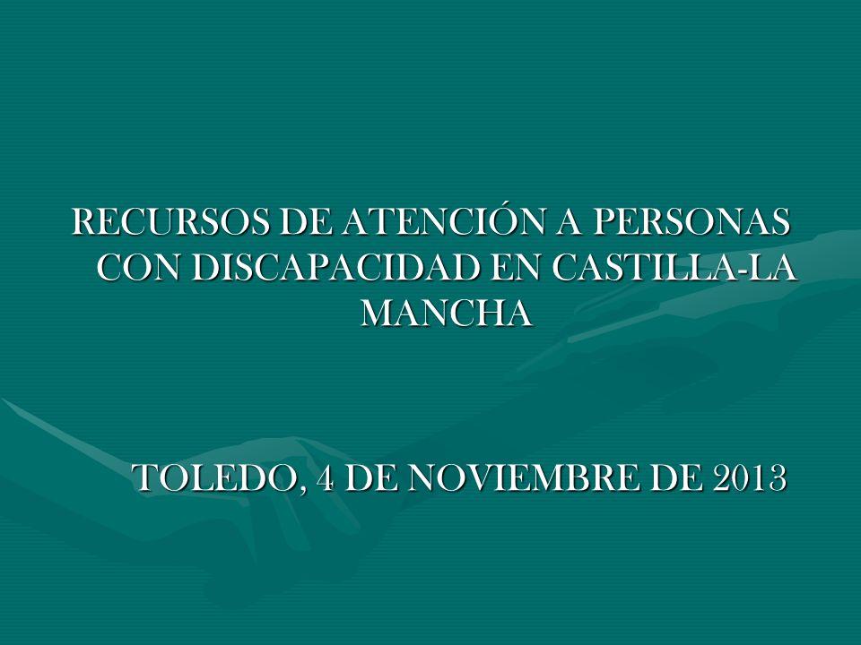 RECURSOS DE ATENCIÓN A PERSONAS CON DISCAPACIDAD EN CASTILLA-LA MANCHA