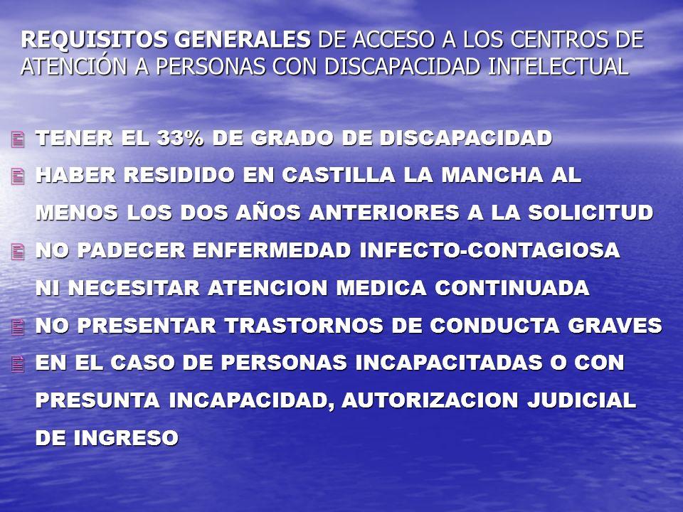 REQUISITOS GENERALES DE ACCESO A LOS CENTROS DE ATENCIÓN A PERSONAS CON DISCAPACIDAD INTELECTUAL