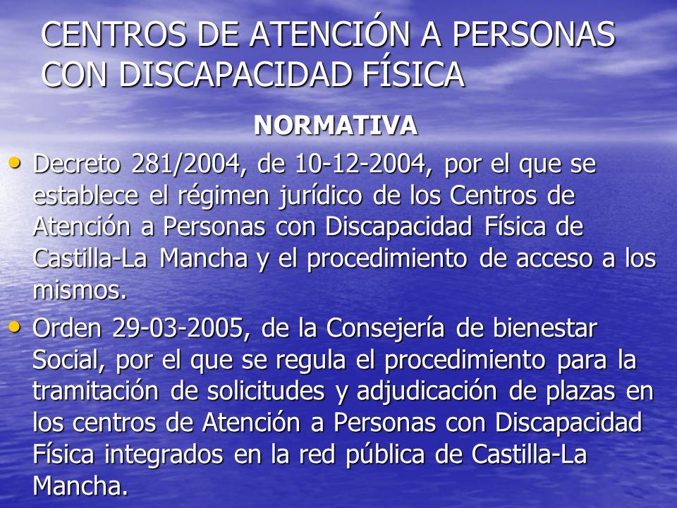CENTROS DE ATENCIÓN A PERSONAS CON DISCAPACIDAD FÍSICA
