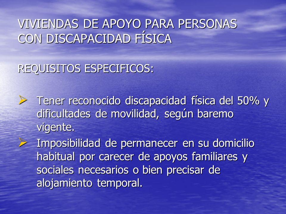 VIVIENDAS DE APOYO PARA PERSONAS CON DISCAPACIDAD FÍSICA