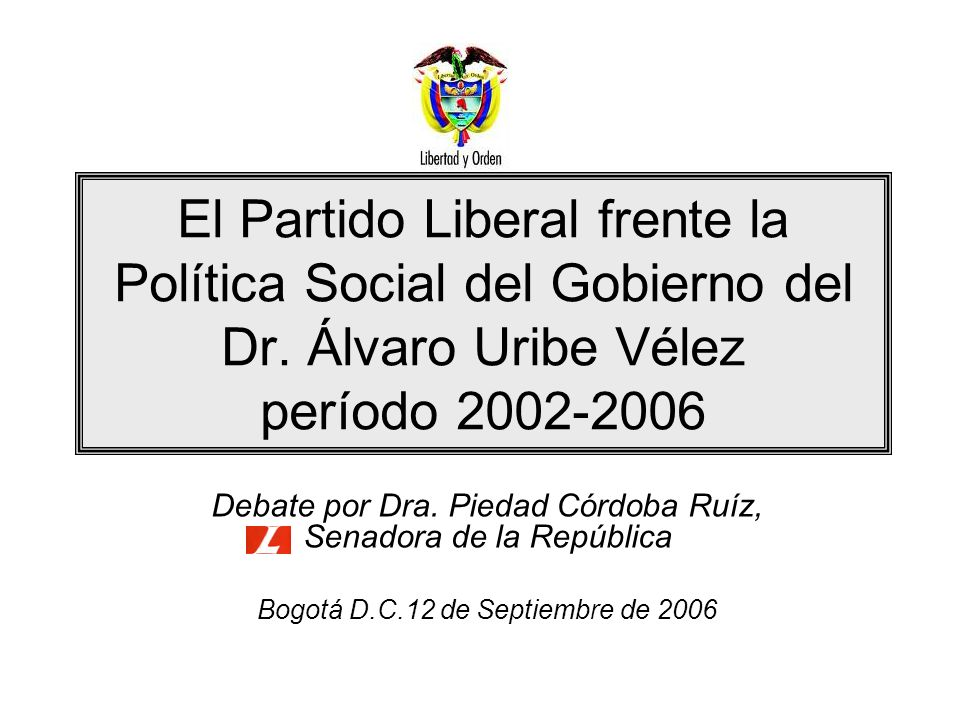 El Partido Liberal frente la Política Social del Gobierno del Dr
