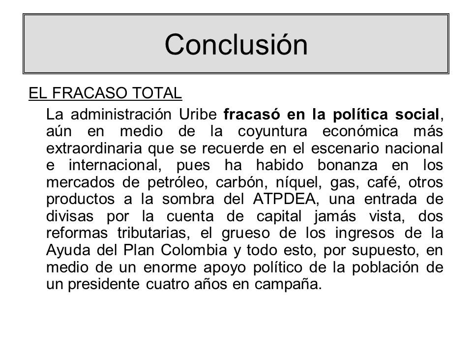 Conclusión EL FRACASO TOTAL