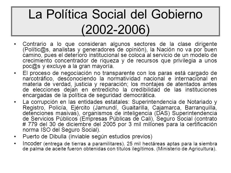 La Política Social del Gobierno (2002-2006)