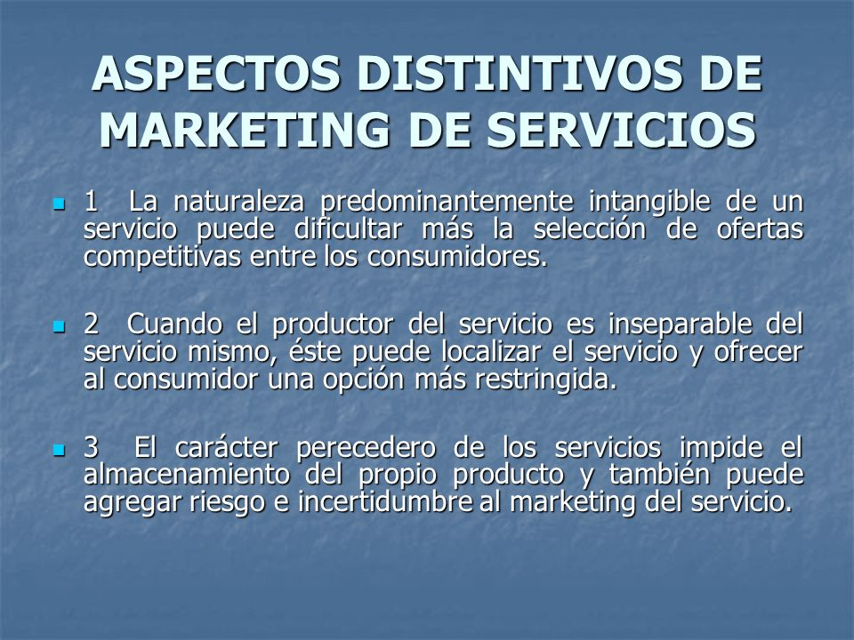 ASPECTOS DISTINTIVOS DE MARKETING DE SERVICIOS