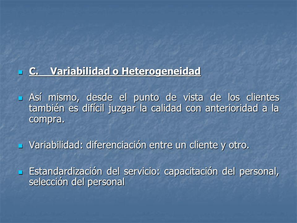 C. Variabilidad o Heterogeneidad
