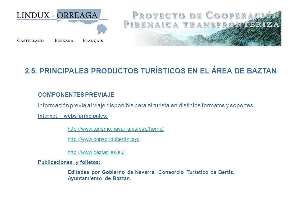 2.5. PRINCIPALES PRODUCTOS TURÍSTICOS EN EL ÁREA DE BAZTAN