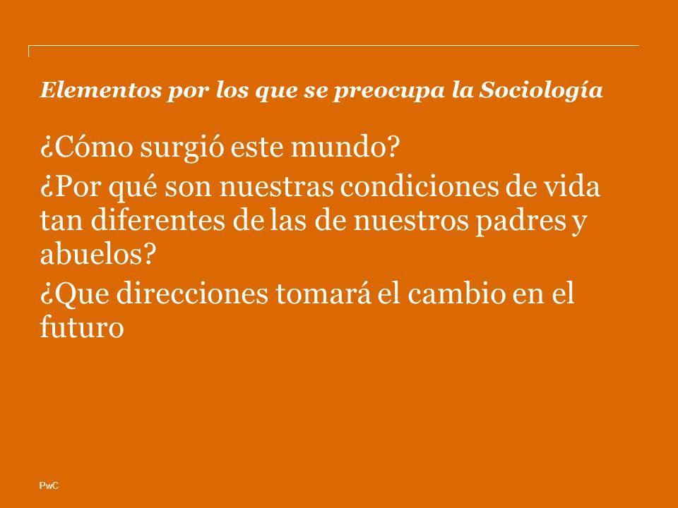 Elementos por los que se preocupa la Sociología