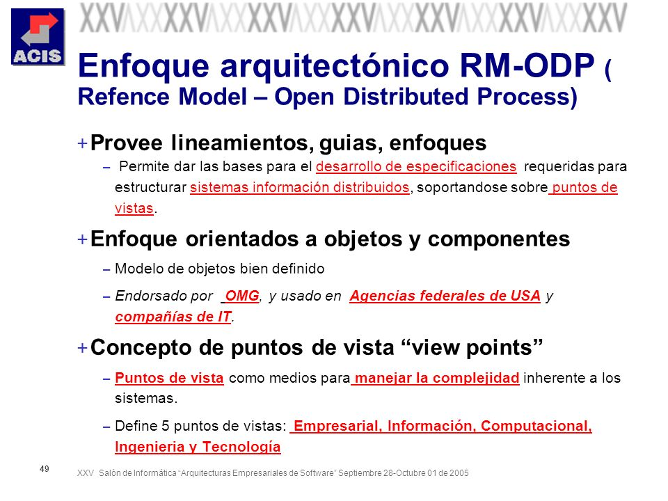 Enfoque arquitectónico RM-ODP ( Refence Model – Open Distributed Process)