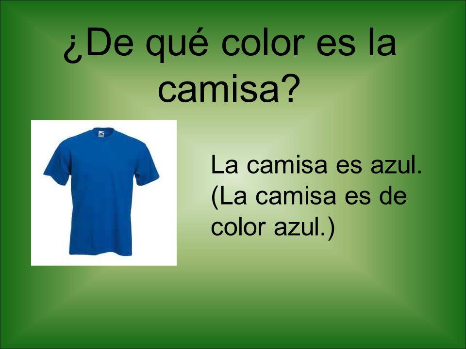 ¿De qué color es la camisa