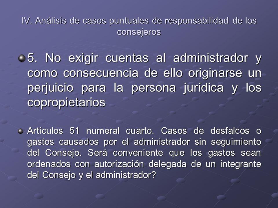IV. Análisis de casos puntuales de responsabilidad de los consejeros