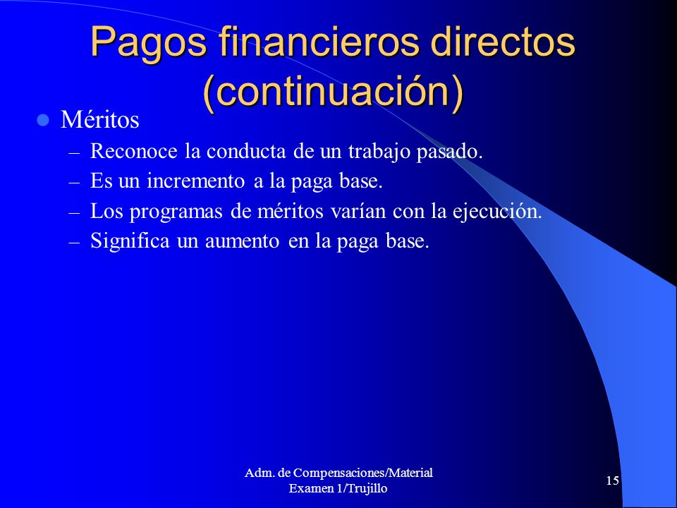 Pagos financieros directos (continuación)