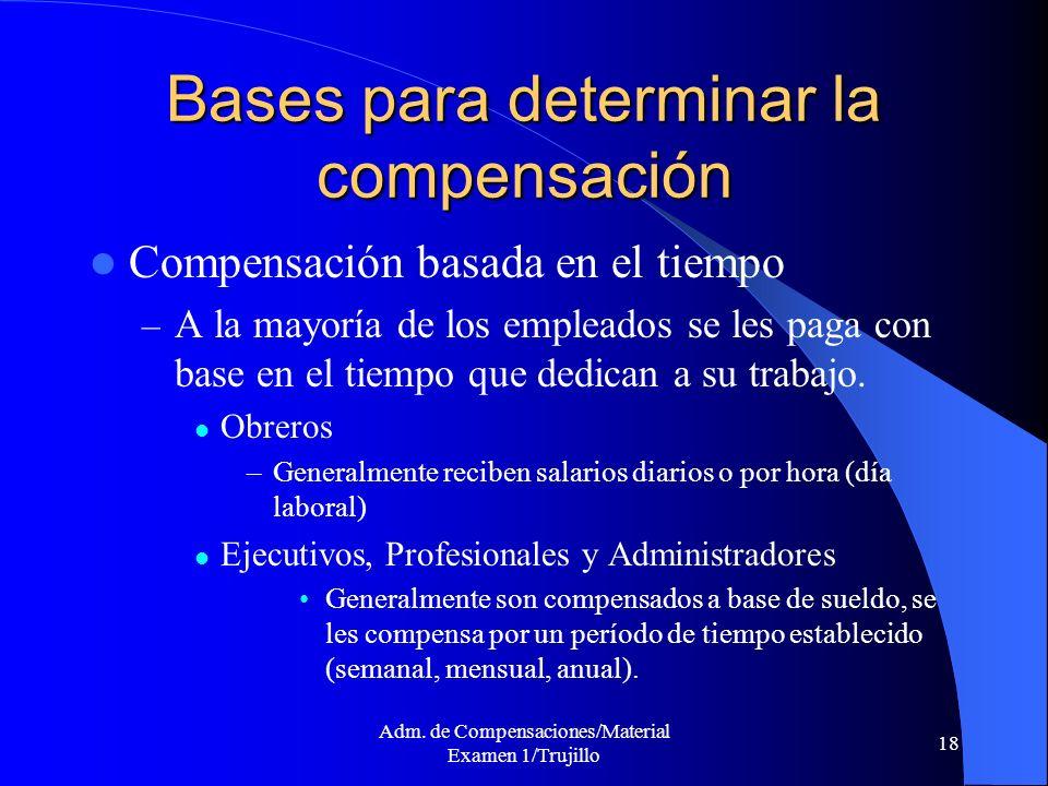 Bases para determinar la compensación