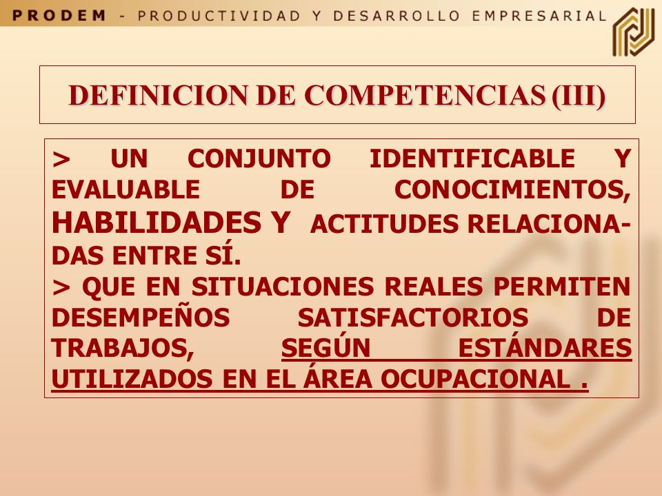 DEFINICION DE COMPETENCIAS (III)