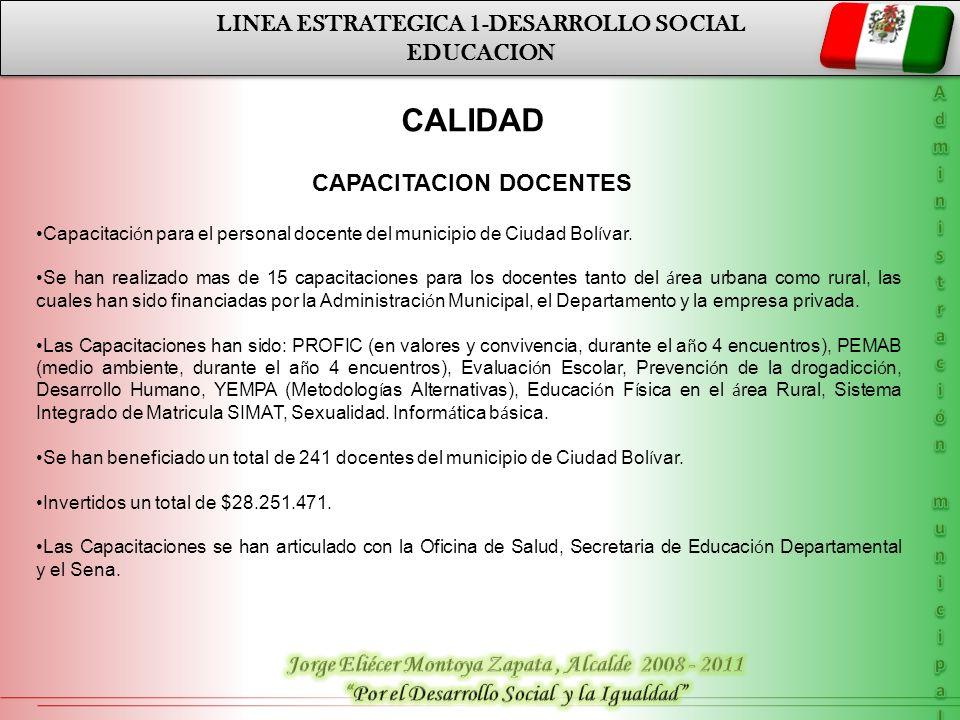 CALIDAD LINEA ESTRATEGICA 1-DESARROLLO SOCIAL EDUCACION