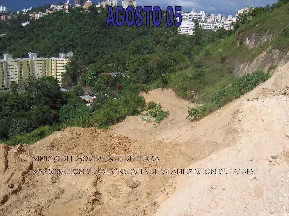 AGOSTO 05 INICIO DEL MOVIMIENTO DE TIERRA.