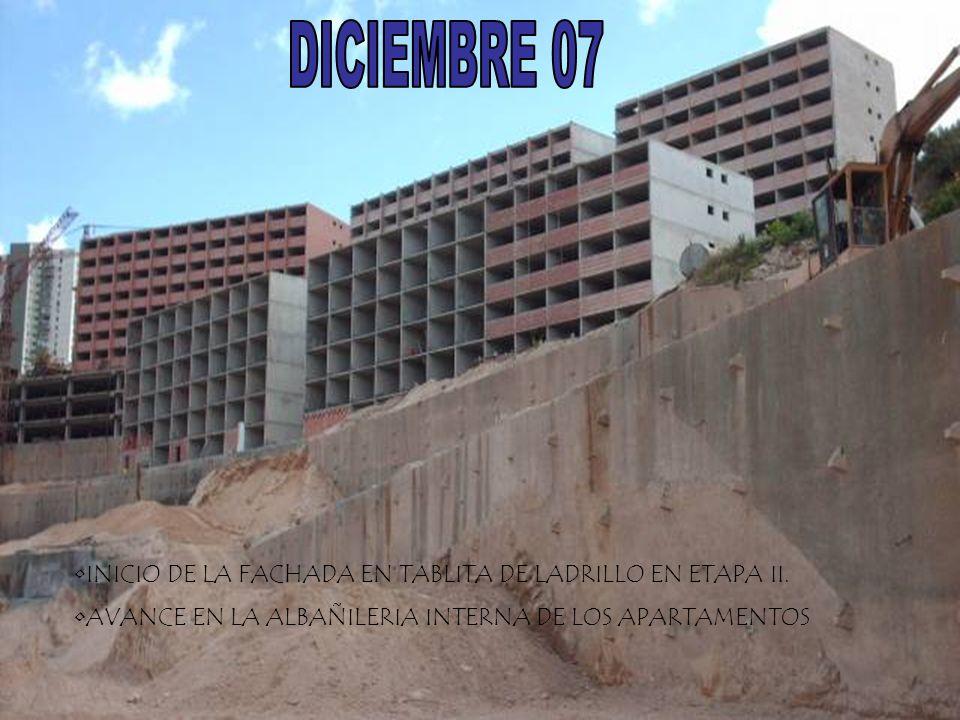 DICIEMBRE 07 INICIO DE LA FACHADA EN TABLITA DE LADRILLO EN ETAPA II.