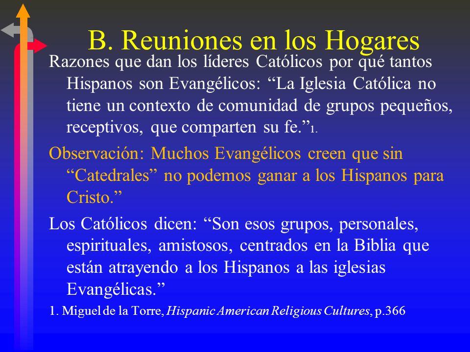 B. Reuniones en los Hogares