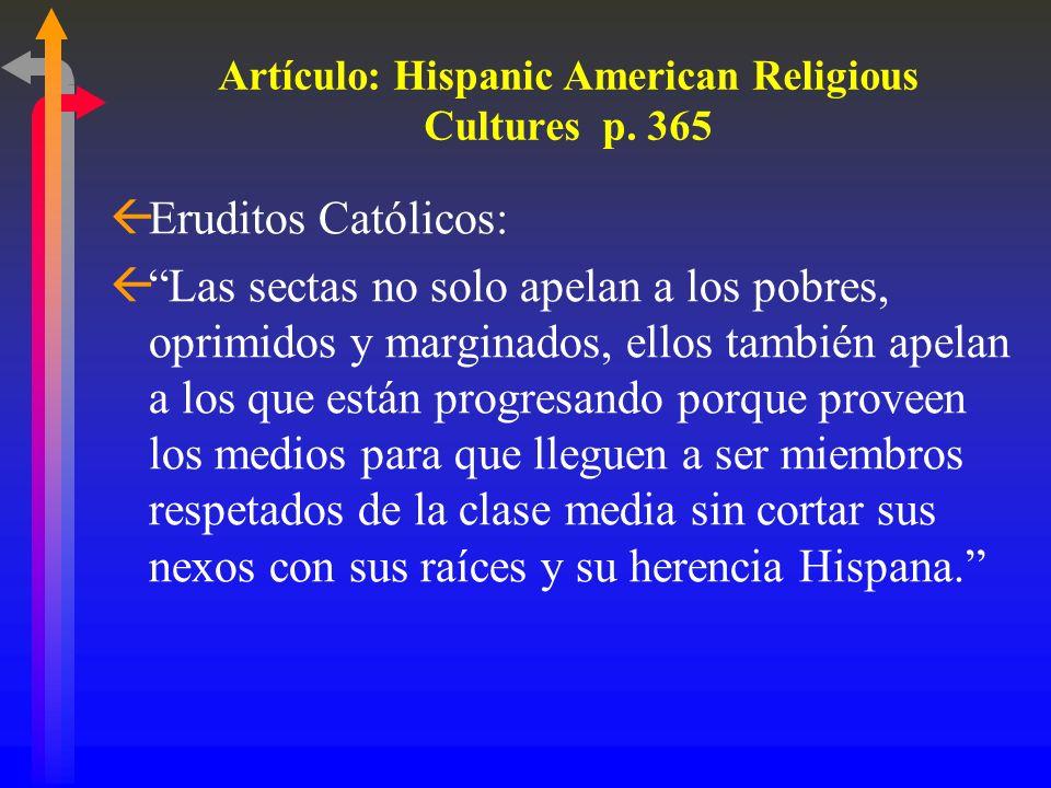 Artículo: Hispanic American Religious Cultures p. 365