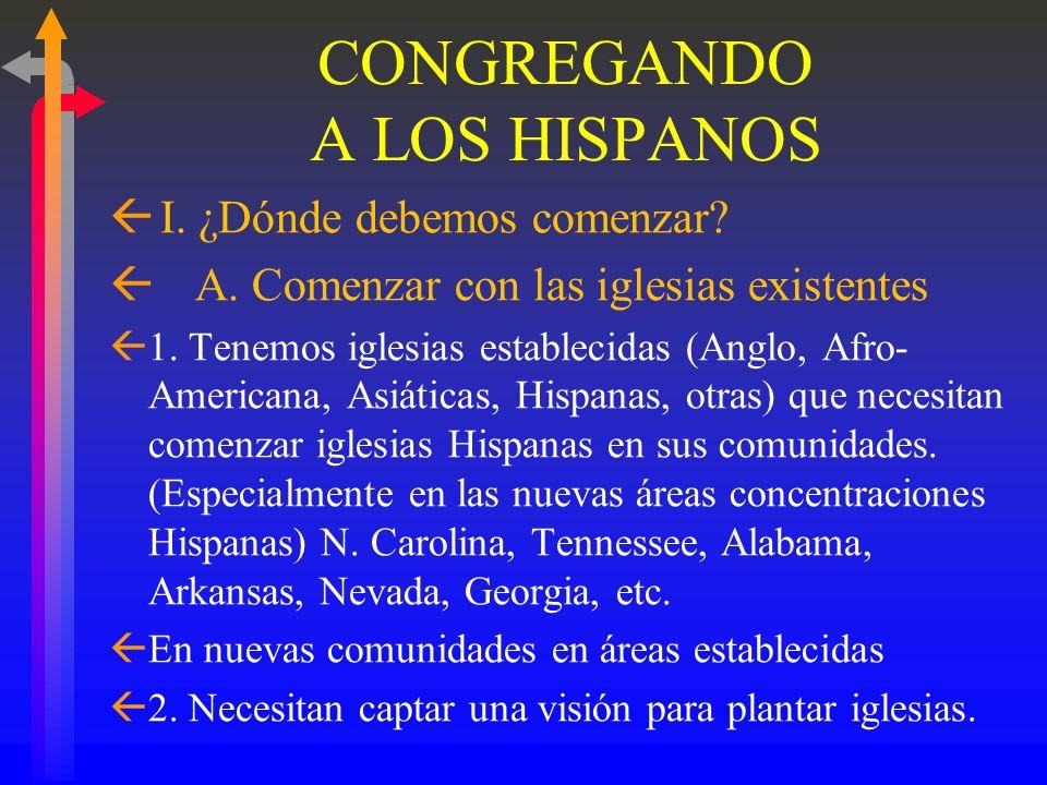 CONGREGANDO A LOS HISPANOS