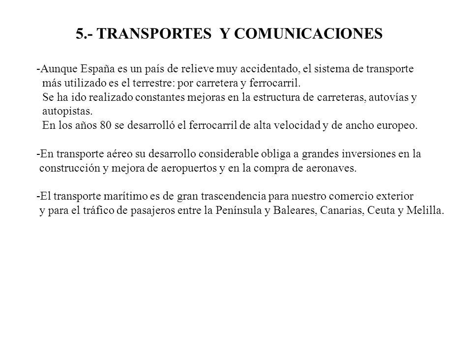 5.- TRANSPORTES Y COMUNICACIONES