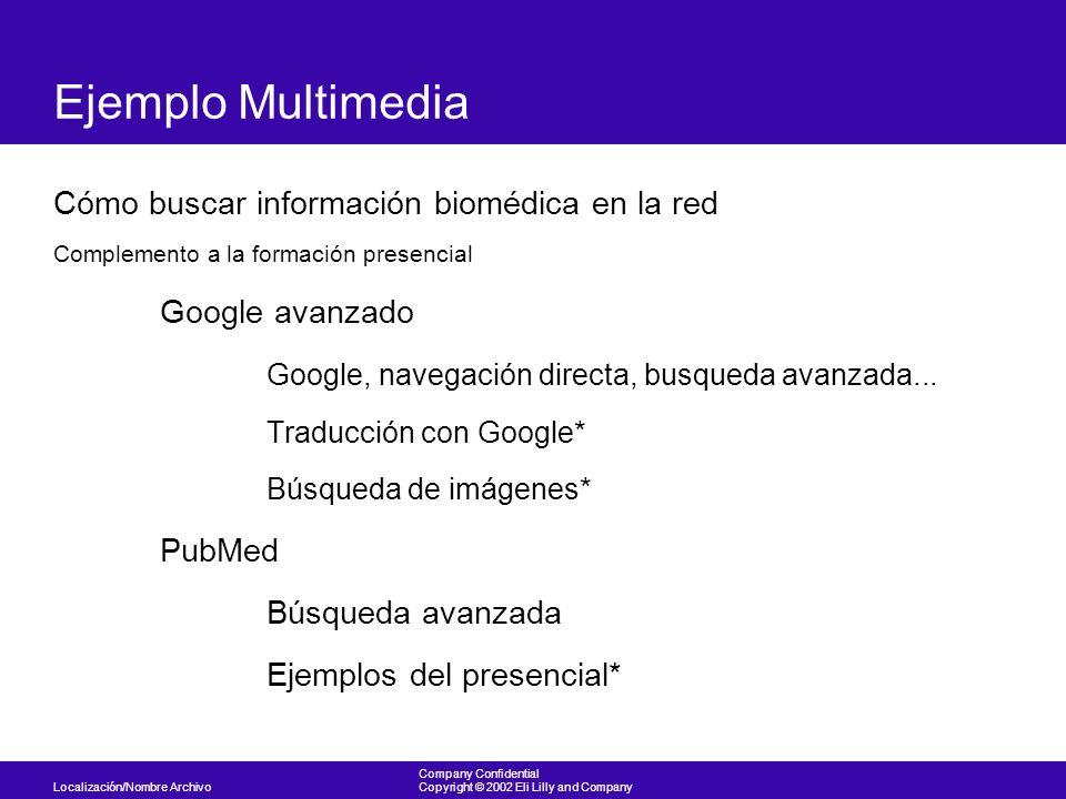 Ejemplo Multimedia Cómo buscar información biomédica en la red