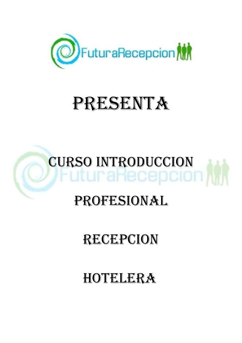 PRESENTA CURSO INTRODUCCION PROFESIONAL RECEPCION HOTELERA