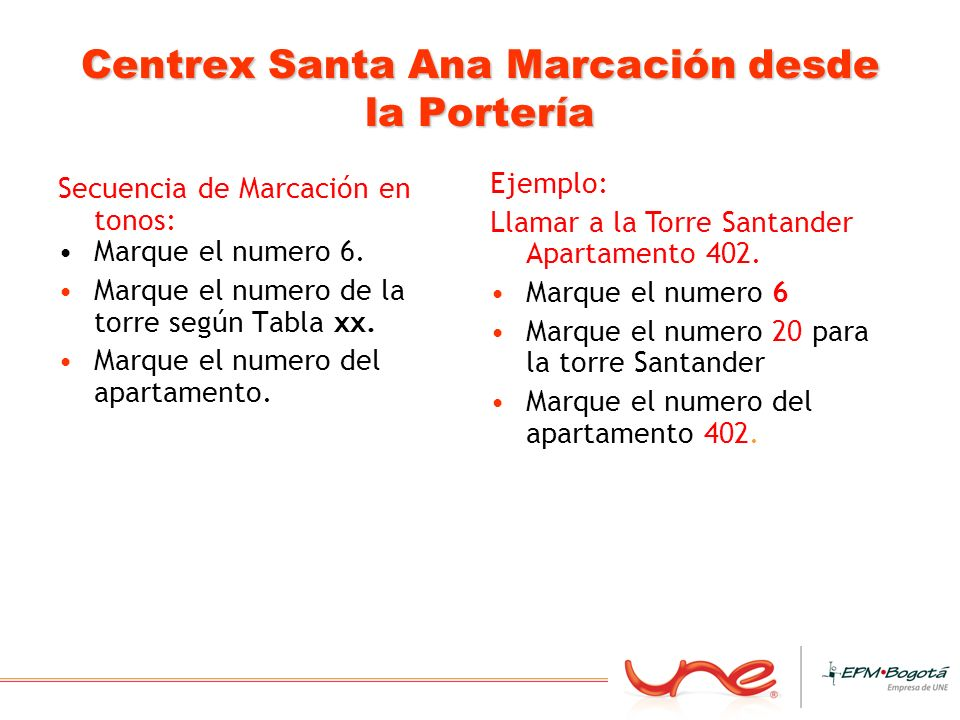 Centrex Santa Ana Marcación desde la Portería