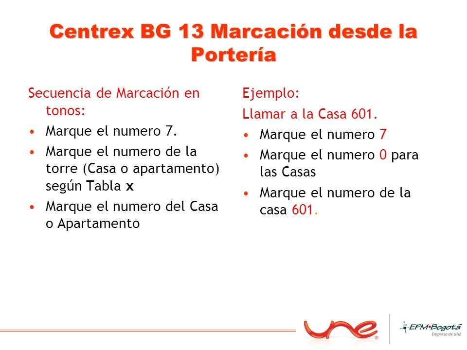 Centrex BG 13 Marcación desde la Portería