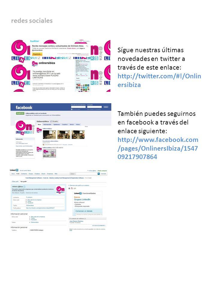 redes sociales Sígue nuestras últimas novedades en twitter a través de este enlace: http://twitter.com/#!/Onlinersibiza.
