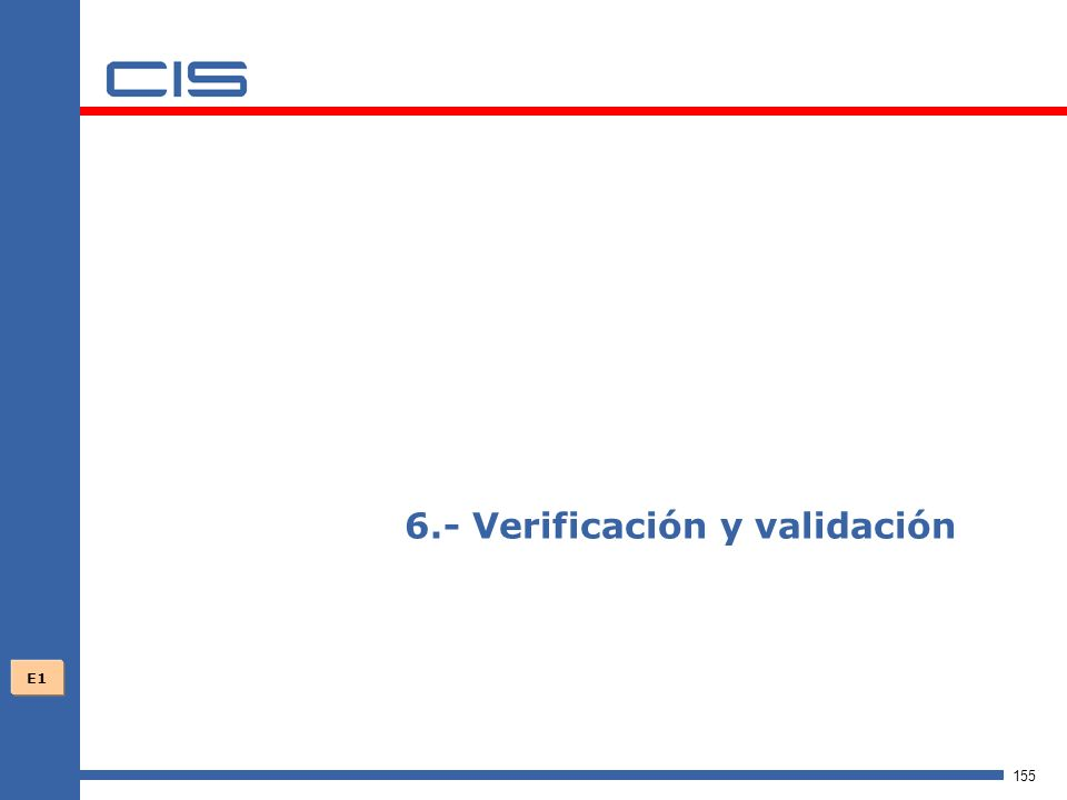 6.- Verificación y validación