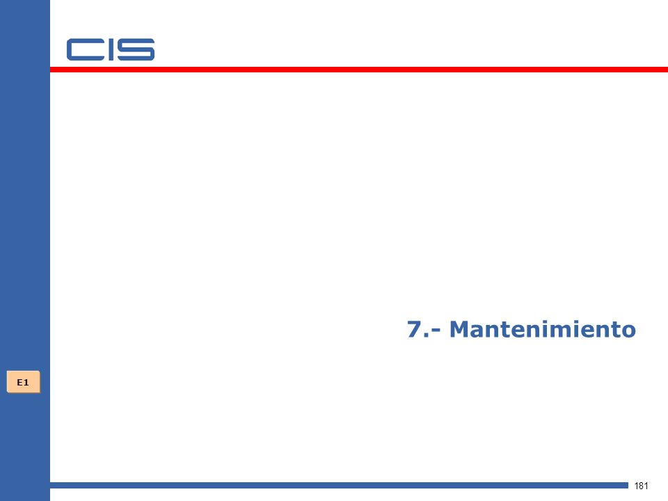 7.- Mantenimiento E1